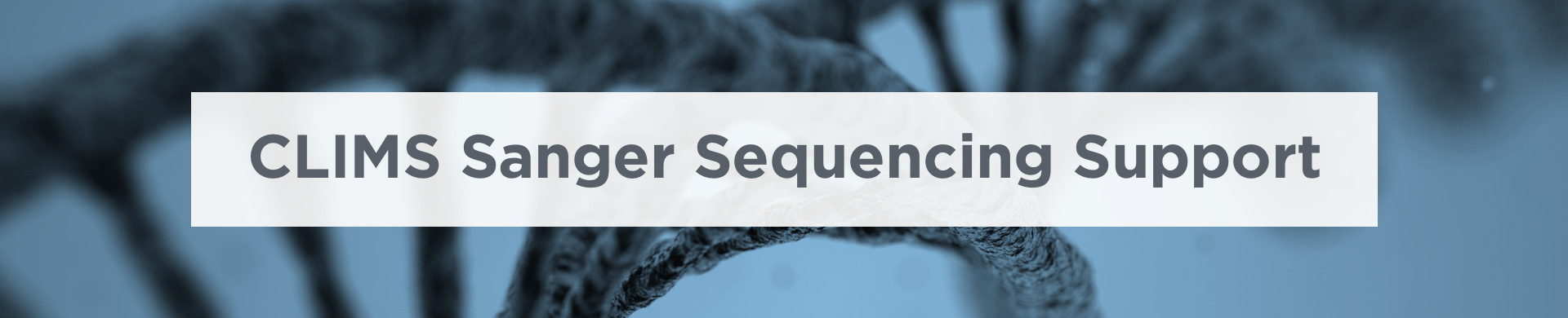 CLIMS_Sanger_Sequencing_Support_landing_hero_august24_2018